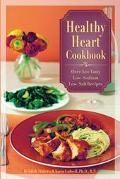 Healthy Heart Cookbook 300 Low-Sodium/Low-Salt Recipes
