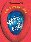 Kids' Bathroom Book Weird Facts