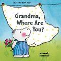 Grandma, Where Are You?