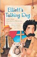 Elliott's Talking Dog And Other Quicksolve Mini-Mysteries
