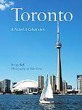 Toronto A Pictorial Celebration