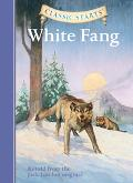 White Fang Retold From The Jack London Original