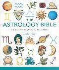 Astrology Bible The Definitive Guide To The Zodiac