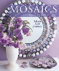 Mosaics for the First Time