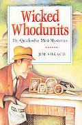 Wicked Whodunits Dr. Quicksolve Mini-Mysteries