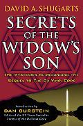 Secrets of the Widow's Son The Mysteries Surrounding the Sequel to the Da Vinci Code