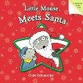 Little Mouse Meets Santa