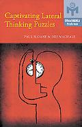 Captivating Lateral Thinking Puzzles