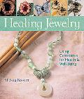Healing Jewelry Using Gemstones for Health & Well-being