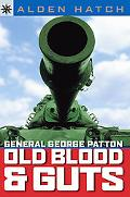 General George Patton Old Blood And Guts