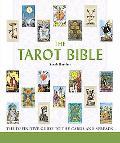 Tarot Bible The Definitive Guide to the Cards And Spreads