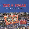 Tex And Sugar A Big City Kitty Ditty