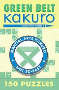 Green Belt Kakuro 150 Puzzles