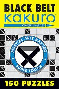 Black Belt Kakuro 150 Puzzles