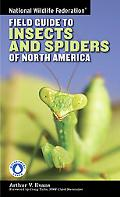 National Wildlife Federation Field Guide to Insects and Spiders of North America