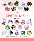 Angel Bible The Definitive Guide to Angel Wisdom