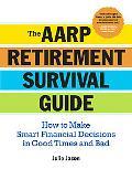 AARP Crash Course in Creating Retirement Income The Essential Guide to Making Your Money Las...