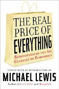Real Price of Everything The Classics of Economics