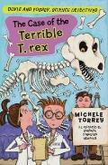 Case of the Terrible T. Rex
