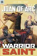 Joan of Arc Warrior Saint
