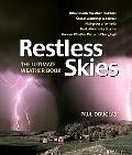 Restless Skies The Ultimate Weather Book