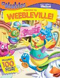 Welcome to WEEBLEVILLE! (Storytime Stickers Series)