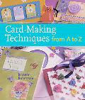 Card-Making Techniques from A to Z