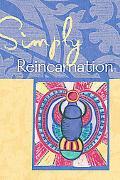 Simply Reincarnation