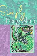 Simply Feng Shui (Simply Series)