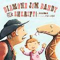 Diamond Jim Dandy and the Sheriff
