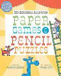 No Boredom Allowed!: Paper Games & Pencil Puzzles