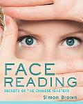 Face Reading: Understanding Your Health and Relationships