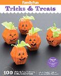 FamilyFun Tricks and Treats: 100 Wickedly Easy Costumes, Crafts, Games and Foods