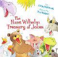 The Hans Wilhelm Treasury of Jokes