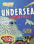 Glow in the Dark Undersea Adventures