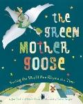 Green Mother Goose : Recycled Rhymes to Help Save the Earth