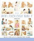 Reflexology Bible: The Definitive Guide to Pressure Point Healing