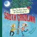 Twelve Days of Christmas in South Carolina
