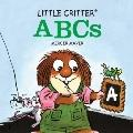 Little Critter ABCs (Little Critter series)