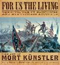 For Us the Living : The Civil War in Paintings and Eyewitness Accounts