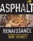 Asphalt Renaissance: The Pavement Art and 3-D Illusions of Kurt Wenner