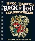 Sex, Drugs & Rock 'n' Roll CrosswordsSEX, DRUGS & ROCK 'N' ROLL CROSSWORDS by Quigley, Brend...