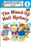 Richard Scarry's Readers (Level 3): The Mixed-Up Mail Mystery (Richard Scarry's Great Big Sc...