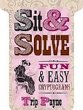 Sit and Solve Fun and Easy Cryptograms