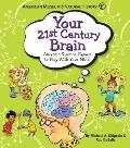 Your 21st Century Brain: Amazing Science Games to Play With Your Mind (American Museum of Na...