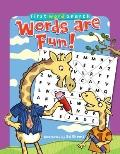 First Word Search: Words Are Fun!