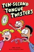 Ten-Second Tongue Twisters