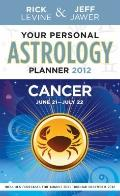 Your Personal Astrology Guide 2012 Cancer