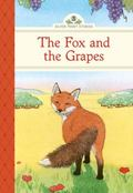 The Fox and the Grapes (Silver Penny Stories)