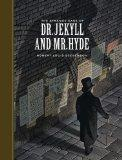 The Strange Case of Dr. Jekyll and Mr. Hyde (Sterling Classics)